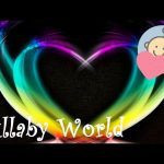 ❤ 5h ❤ Lullabies for Babies to go to Sleep – Baby lullaby songs go to sleep – Music for toddlers