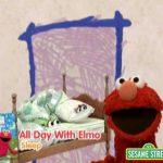 "Sesame Street: Elmo's World – ""All Day With Elmo"" Preview"