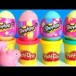 SURPRISE Play Doh Eggs Shopkins Season4 Easter Eggs Holiday Edition 2016 Play-Doh Peppa Pig Stampers