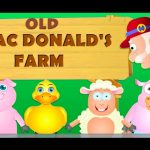 Old MacDonald Had A Farm – Nursery Rhymes For Children