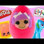 LARGE Lalaloopsy Play doh Toy Surprise Egg | Shopkins My Little Pony | Huevos Sorpresa