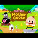 [App Trailer] PINKFONG! Mother Goose