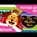 The Muffin Man   Mother Goose   Nursery Rhymes   PINKFONG Songs for Children