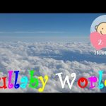 ❤ 2 HOURS ❤ CLOUDS LULLABY for Babies to go to Sleep | Baby LULLABY songs go to sleep | RAIN SOUNDS