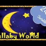 💞 24 HOURS 💞 Twinkle Twinkle Little Star LULLABY for Babies to go to Sleep | Baby LULLABY songs